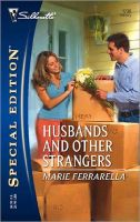 Husbands And Other Strangers